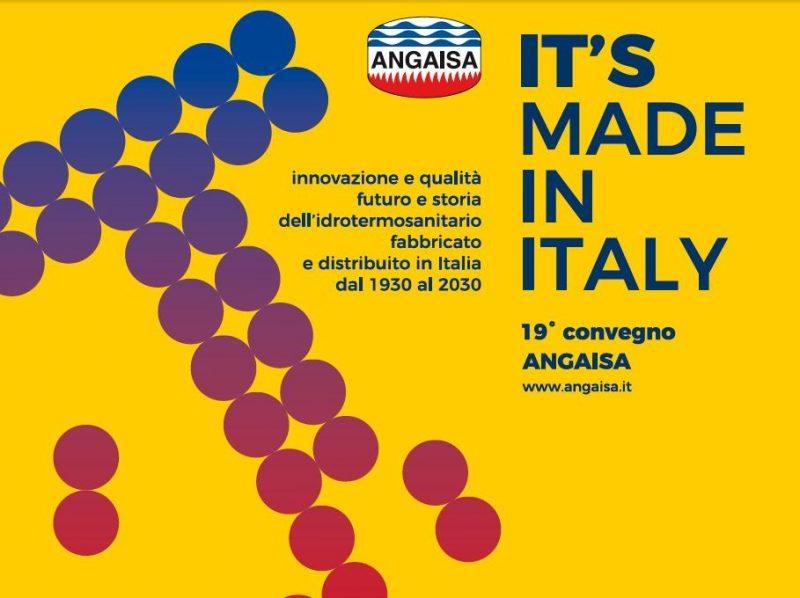 19° Convegno Angaisa: IT'S Made in Italy – storia e futuro dell'idrotermosanitario dal 1930 al 2030