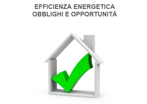 Efficienza energetica: obblighi e opportunità