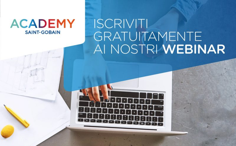 Saint-Gobain Italia avvia un programma di webinar gratuiti